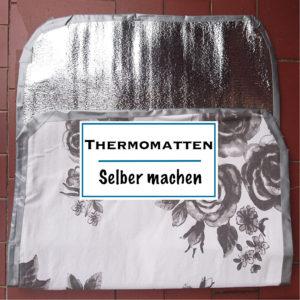 Thermomatten für den Campingbus selber machen