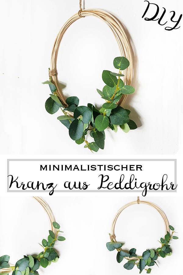 Minimalistischer Kranz aus Peddigrohr mit Eukalyptus - Pinterest - www.chaosmitstil.de