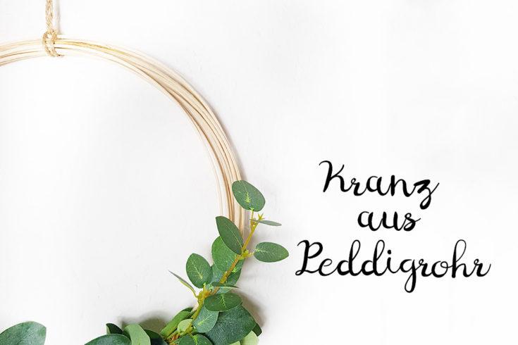 Minimalistischer Kranz aus Peddigrohr mit Eukalyptus - Titel - www.chaosmitstil.de